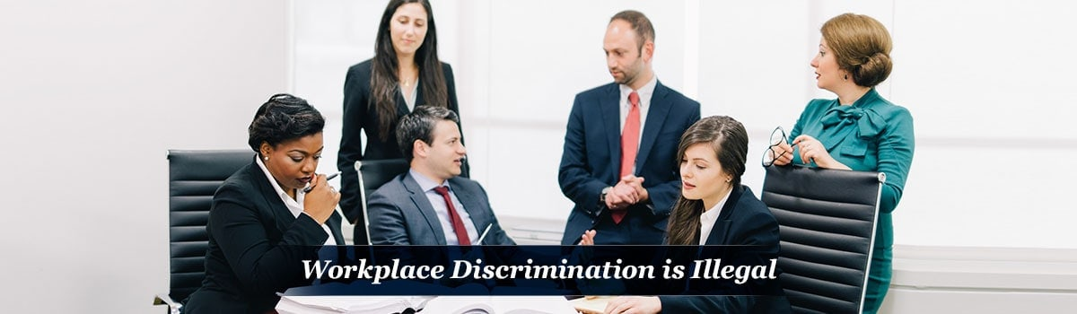 Workplace Discrimination is Illegal